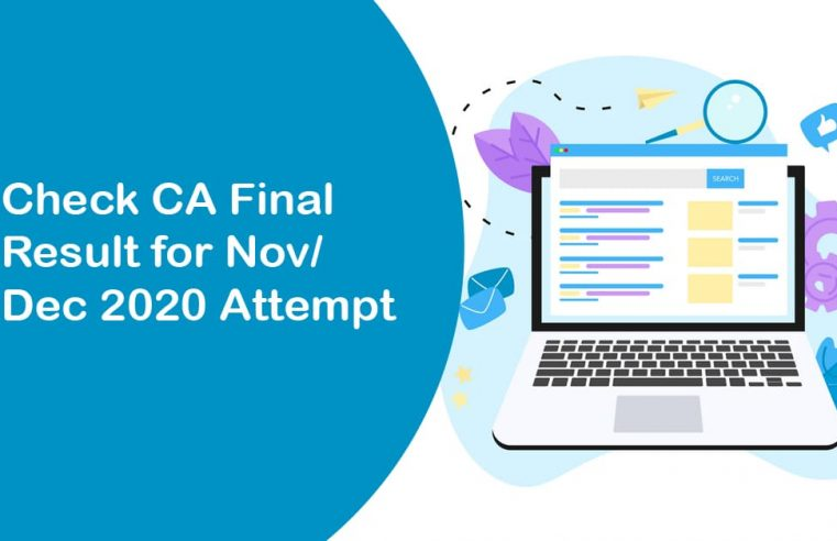 CA Final Result for Nov/Dec 2020 Attempt